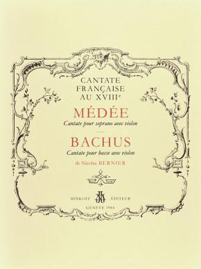 Bernier, Nicolas (1664–1734): Médée – Bachus