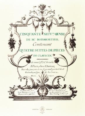 BOISMORTIER, J.B. Bodin de (1691–1755): Cinquante-neuvième œuvre contenant quatre suites