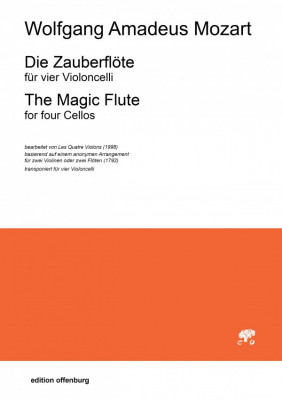 Mozart, Wolfgang Amadeus (1756–1791): Die Zauberflöte für vier Violoncelli