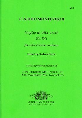 Monteverdi, Claudio (1567–1643):Voglio di vita uscir (SV. 337)