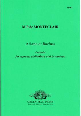 Monteclair, Michel Pignolet de (~1667-1737): Ariane et Bachus