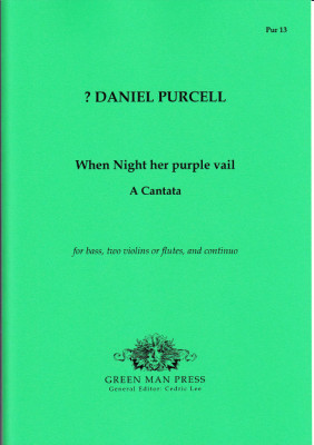 Purcell, Daniel ? (~1664-1717): When Night her purple vail