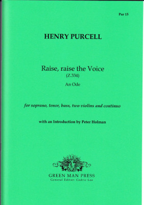 Purcell, Henry (1659-1695): Raise, raise the Voice