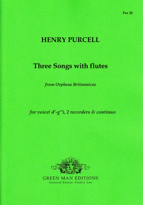 Purcell, Henry (1659–1695):3 Songs with Flutes from Orpheus Britannicus