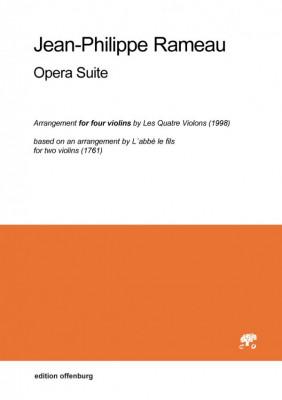 Rameau, Jean-Philippe (1683–1764): Opera Suite – Arrangement für vier Violinen