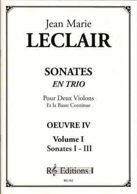 Leclair, Jean Marie (1697- 1764): Sonates en trio, op. 4<br>- Bd. I  Sonaten 1 - 3