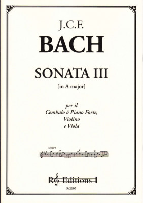 Bach, Johann Christoph Friedrich (1732- 1795): Sonata III