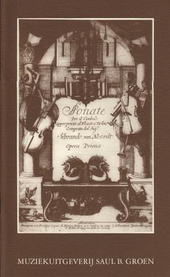 Noordt, Sybrant van (1660-1705): Four Sonatas op. 1