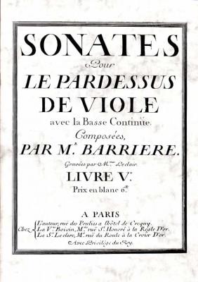 Barrière, Jean-Baptiste (1707–1747): Sonates pour le Pardessus de Viole, Livre V