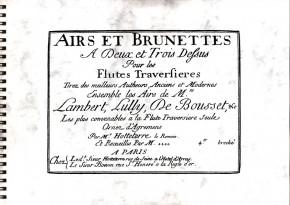 Autori varii (18th century): Airs et Brunettes a deux et trois dessous