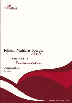 Sperger, Johann Matthias (1750–1812): Konzert Nr. 18 <br> Partitur
