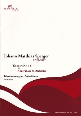 Sperger, Johann Matthias (1750–1812): Konzert Nr. 18 <br> Klavierauszug mit Solo