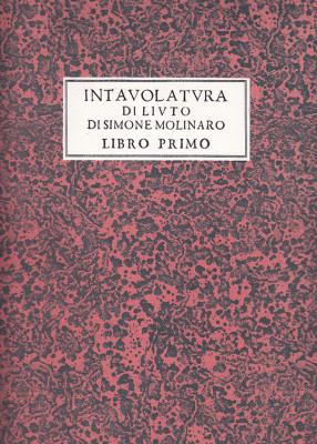 Molinaro, Simone (~1565–1615): Intavolatura di Liuto