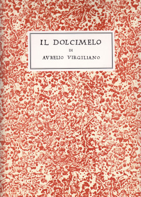Virgiliano, Aurelio: Il Dolcimelo