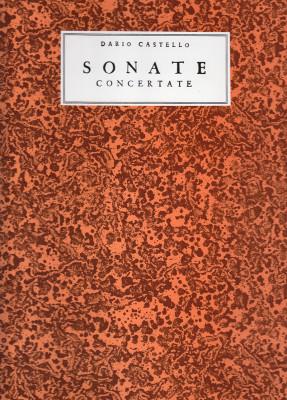 Castello, Dario (17. Jh.): Sonate concertate Libro Primo