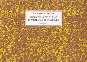 Corelli, Arcangelo: Sonate a Violino