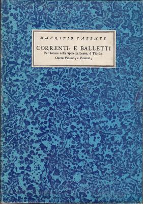 Cazzati, Maurizio (1616–1678):Correnti, e Balletti