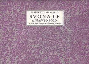 Marcello, Benedetto (1686–1739): Suonate a Flauto solo op. 2