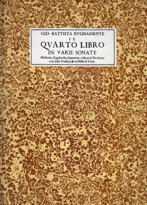 Buonamente, G. B. (15??–1642): Il Quarto libro de varie Sonate