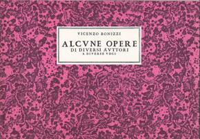 Bonizzi, Vicenzo (?–1630):Alcune opere di diversi auttori