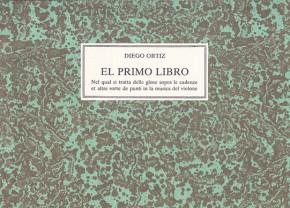 Ortiz, Diego (1510–1570): El primo libro e Libro secondo