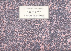 Veracini, Francesco M. (1690–1768): Sonate a violino solo op. 1