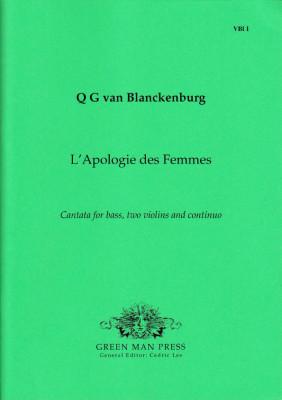Blanckenburg, Quirinus Gerbrandzoon van (1654-1739): L'Apologie des Femmes