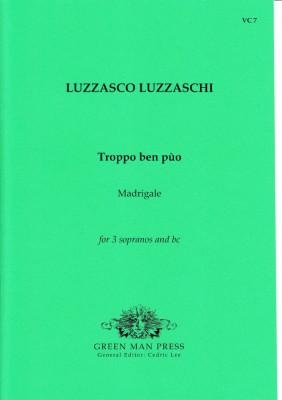Luzzaschi, Luzzasco (1545-1607): Troppo ben pùo
