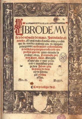 """Milán, Luis (~1500-1561): Libro de Música de vihuela de mano intitulado """"El Maestro"""""""
