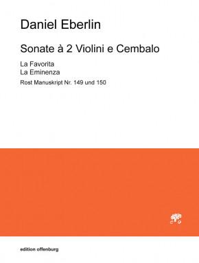 Eberlin, Daniel (1647–1714/15): Sonate à 2 Violini e Cembalo