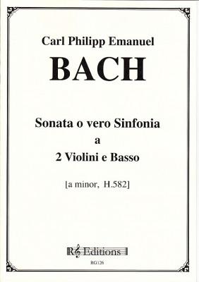 Bach, Carl Philipp Emanuel (1714–1788): Sonata o vero Sinfonia a-Moll H. 582